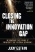 Closing the Innovation Gap blog resized 600